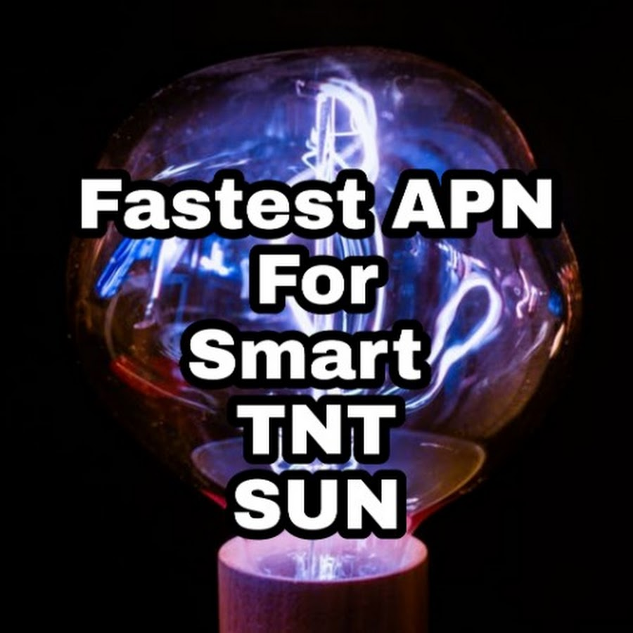 Fastest APN Settings For SMART TNT SUN - Speed Internet