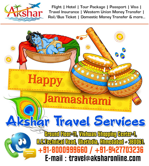 Happy Janmashtami - Akshar Travel Services, Domestic and Intewrnational Flight, Hotel, Tour Packages, Travel Insurance, Visa, Passport, Western Union MOney Transfer, Outward Remmitance and more... Address : Ground Floor-11 VIshwas shopping center part-1, r.c.technical road, ghatlodia, ahmedabad - 380061. phone : 8000999660