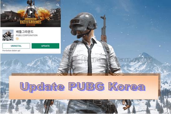 cara update pubg korea versi terbaru