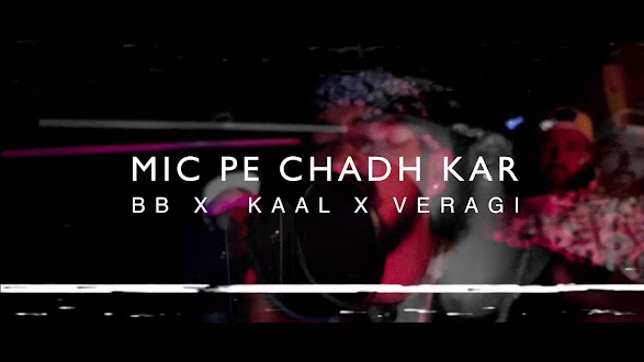 MIC PE CHADH KAR SONG LYRICS | BB | KAAL | VERAGI | HIP-HOP 2020 Lyrics Planet