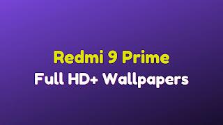 Redmi 9 Prime Best Wallpapers
