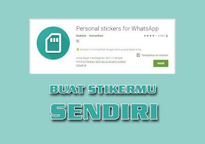 Cara Membuat Sticker WhatsApp Sendiri menggunakan HP