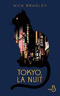 Tokyo, la nuit – Nick Bradley