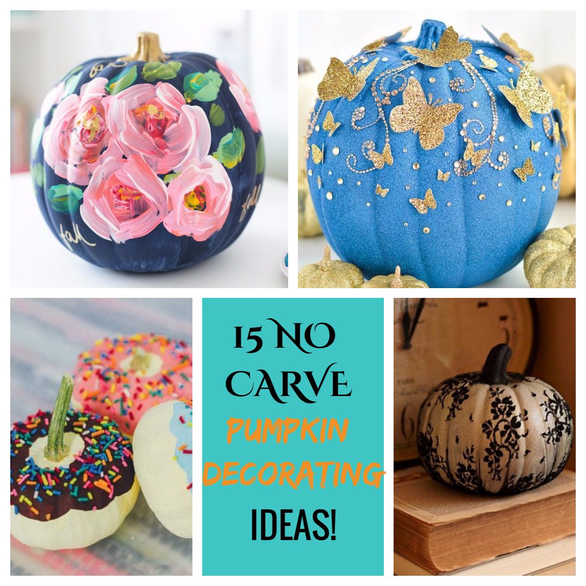 Of course I always use Pinterest to search out bloggers who are doing fantastic job and post them here for you to check out as well.  sc 1 st  Geeks and Glitter & No Carve Pumpkin Decorating Ideas | Geeks and Glitter