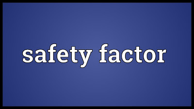 Factors of Safety