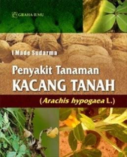 PENYAKIT TANAMAN KACANG TANAH (ARACHIS HYPOGAEA L)