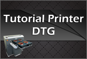 Tutorial Printer DTG