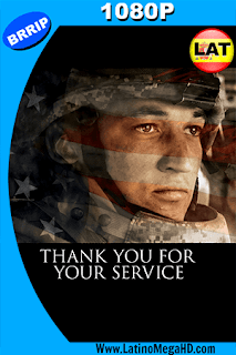 Thank You for Your Service (2017) Latino HD 1080P - 2017