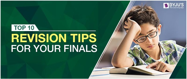 Top 10 Revision Tips For Your Finals
