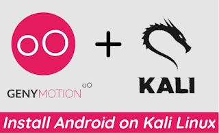 Install Genymotion on Kali Linux Install Android