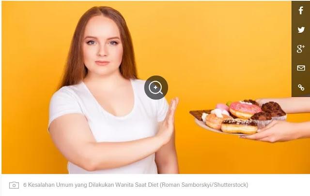 Kesalahan diet yang kerap dilakukan wanita