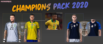 PES 2020 GDB Kits Champions Pack by MYMRanger [ BRAZIL & FRANCE ]