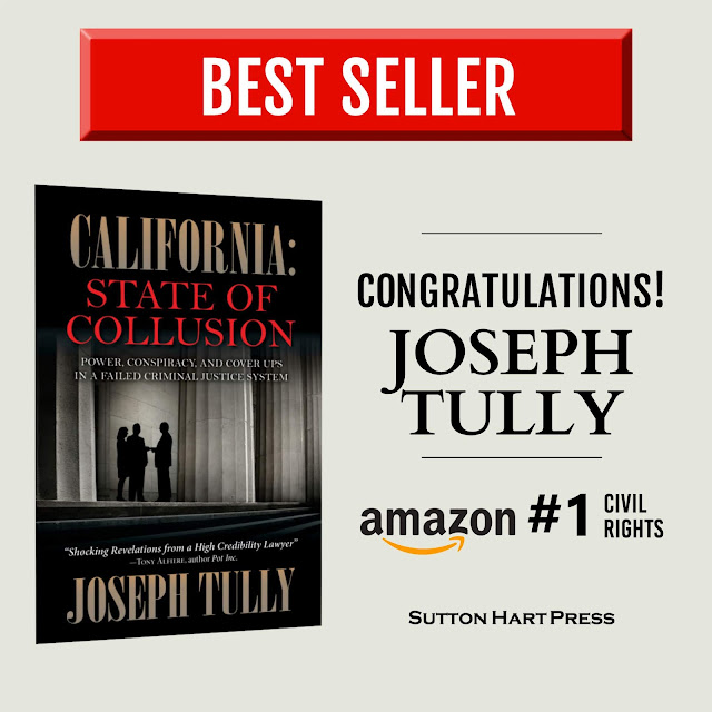 Criminal Lawyer Joseph Tully's #1 Best Seller - California: State of Collusion