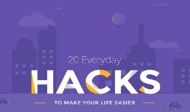 20 Life-Changing Hacks #infographic
