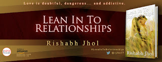 Blog Tour: Lean into Relationships by Rishabh Jhol