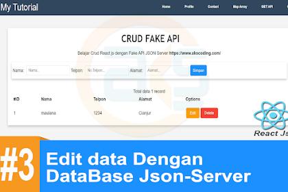 Tutorial CRUD React-Js API #3 : ( UPDATE ) Edit data Dengan DataBase Json-Server
