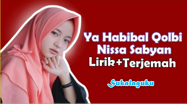 ✨ Lirik lagu ya habibal qolbi mp3 download | Download lagu