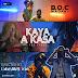 [Video] : B.O.C - Madaki - KaYa - A - KaSa.