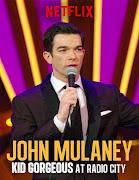 John Mulaney Kid Gorgeous at Radio City