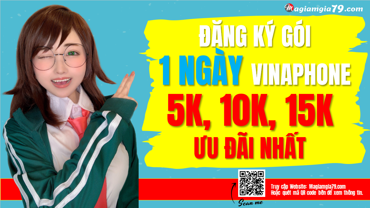 Đăng ký gói Vinaphone 1 ngày 5K, 10K, 15K