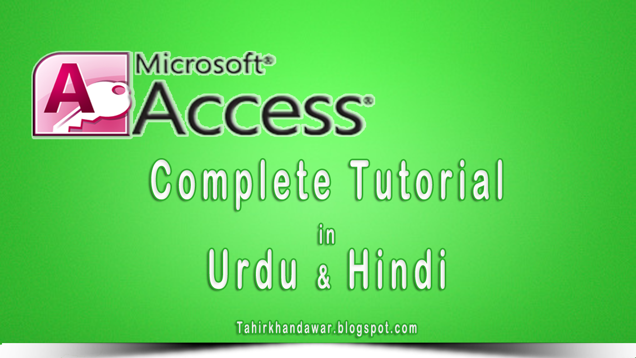 Complete Ms Office Access Video Tutorials in Urdu and Hindi