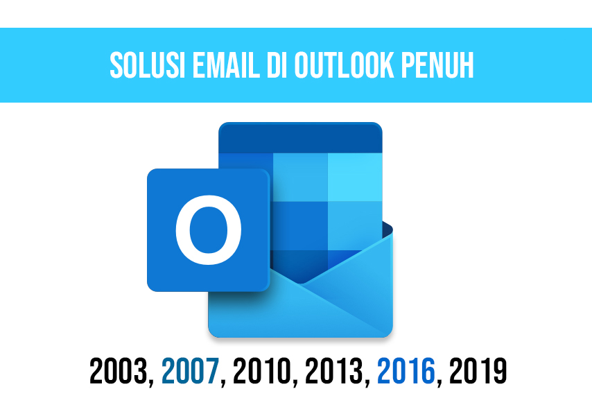 Solusi email outlook penuh