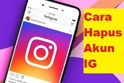 Cara Hapus Akun Instagram, 2 Langkah Permanen Hilang