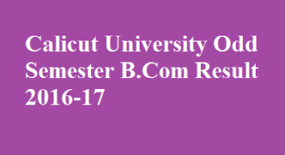 Calicut University Odd Semester B.Com Result 2016-17