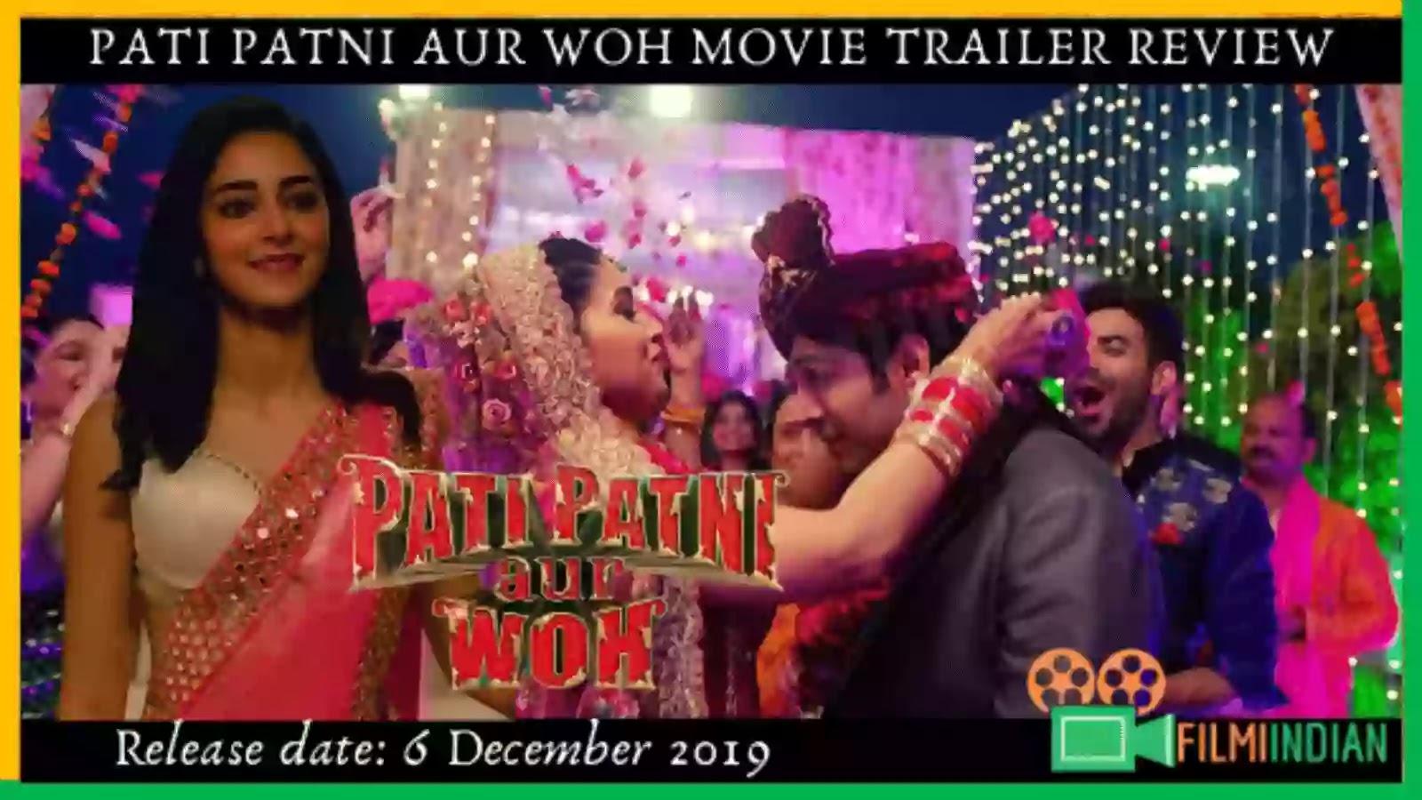 Pati Patni Aur Woh : (2019) Movie Trailer : Best And Honest Review