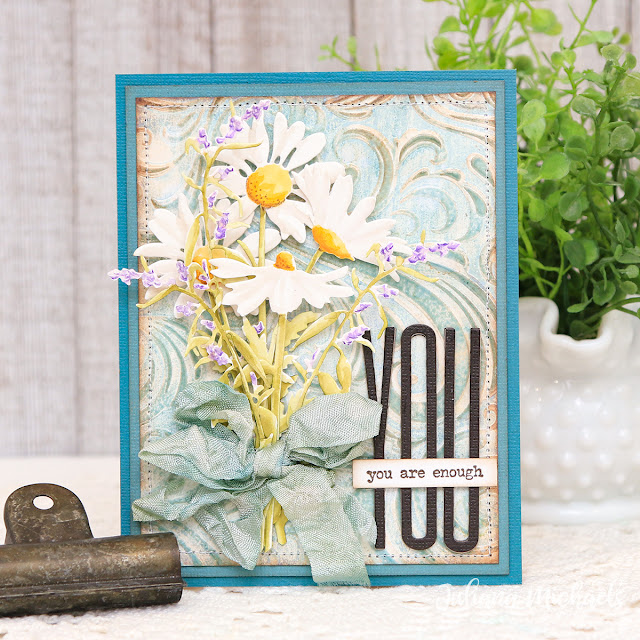 You Are Enough Card by Juliana Michaels featuring Tim Holtz Wildflower Stems 3 Thinlits, Alphanumeric Stretch Thinlits and Swirls Texture Fade Embossing Folder