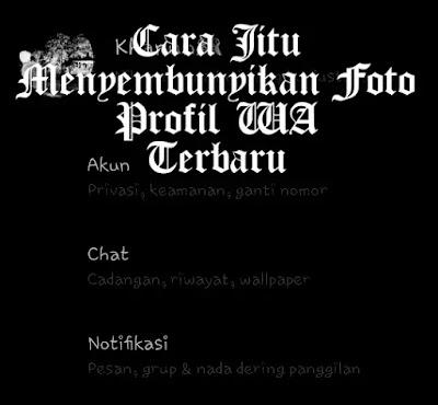 Cover Cara Menyembunyikan Foto Profil WA