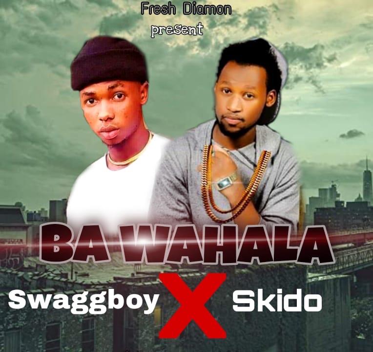 MUSIC: SwaggBoy Ft. Skido – Ba Wahala #Arewapublisize