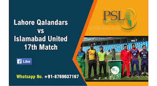 17th T20 PSL Match Prediction Lahore Qalandars vs Islamabad United 100% Sure