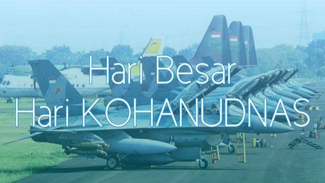 Sejarah Hari KOHANUDNAS Indonesia 9 Februari
