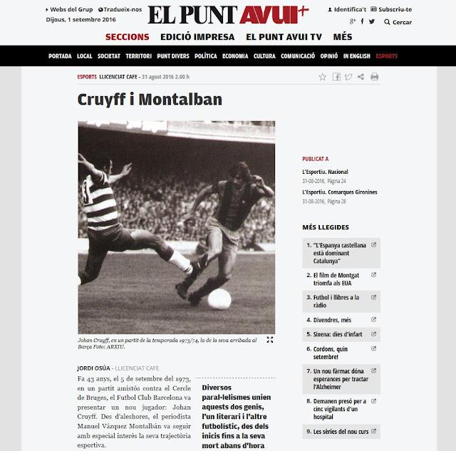 http://www.elpuntavui.cat/esports/article/57-opinio-esports/999727-cruyff-i-montalban.html