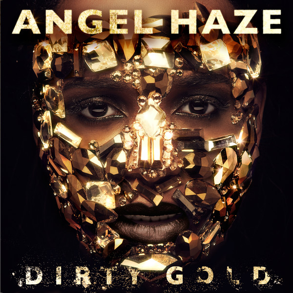 Angel Haze - Dirty Gold (Deluxe)  Cover