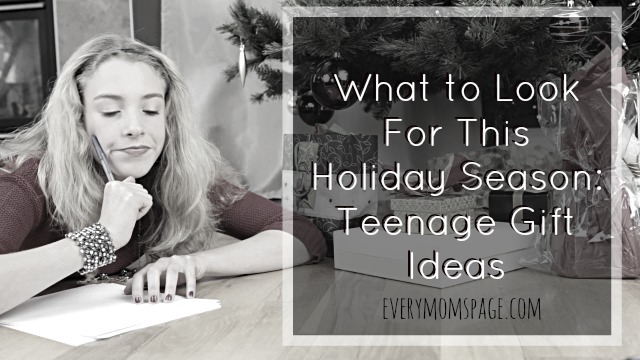 What to Look For This Holiday Season: Teenage Gift Ideas