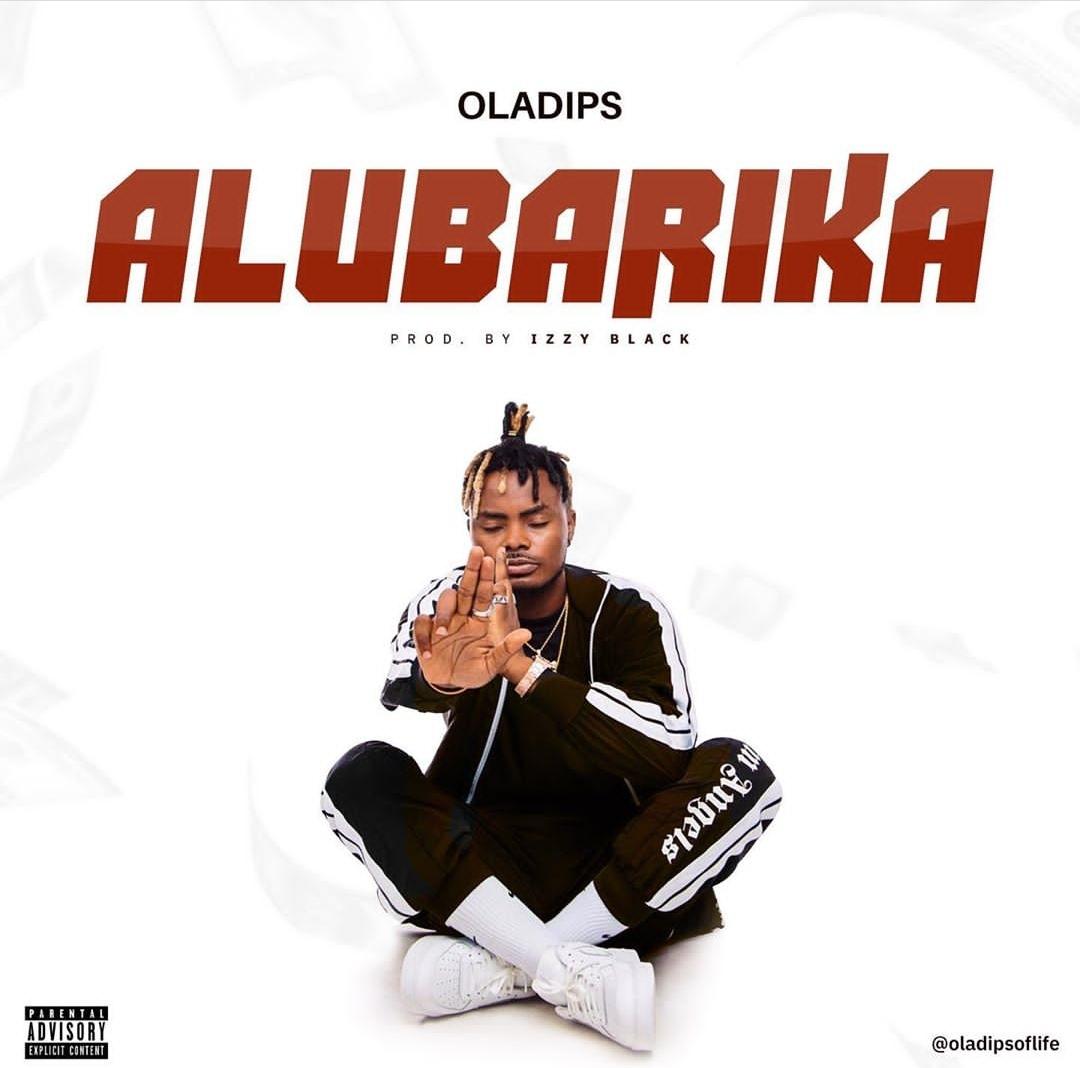 Oladips - Alubarika mp3 download