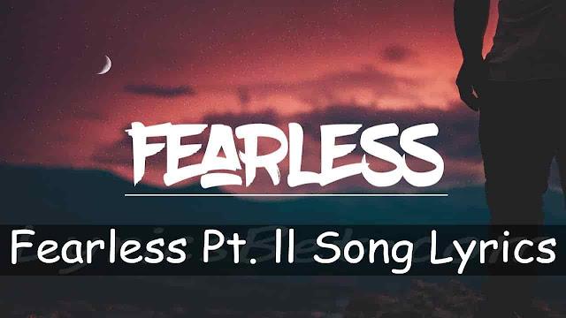 Fearless Pt. II Lyrics