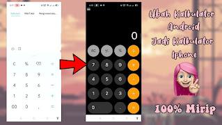 Cara Mengubah Kalkulator Android Menjadi Iphone