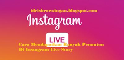 Cara Mendapatkan Banyak Penonton Video Live Instagram