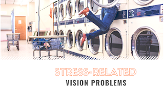 stress related vision problems
