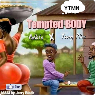 melkito ft young plies - tempted body