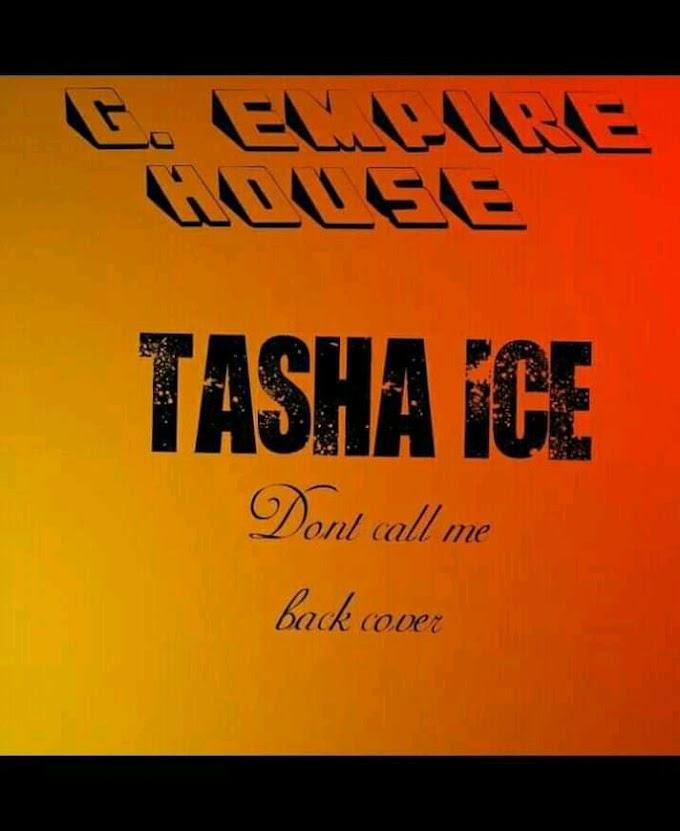 MUSIQ: Tasha Ice – Don't Call Me Back (Cover)