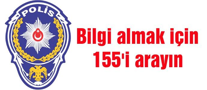 Polis İmdat 155 hangi durumlarda aranır?