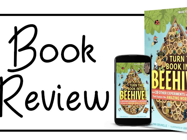 Turn This Book Into A Beehive!: Book Review