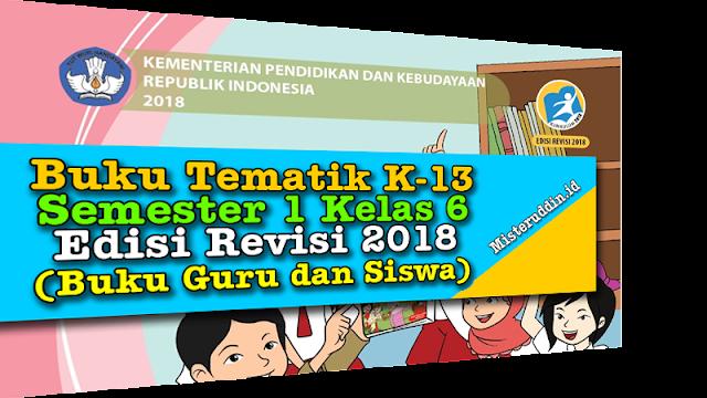 Download Buku Guru dan Siswa Kelas 6 Edisi Revisi 2018