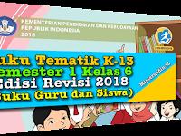 Download Buku Guru dan Siswa Kelas 6 Kurikulum 2013 Revisi 2018