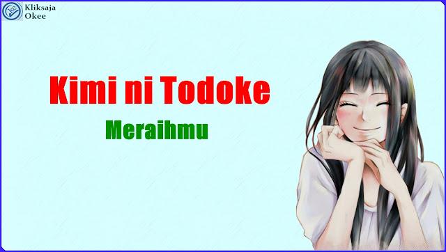 Lirik dan Terjemahan Tanizawa Tomofumi - Kimi no Todoke Soundtrack Opening Bahasa Indonesia