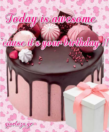 Today is awesome Best Happy Birthday Wishes